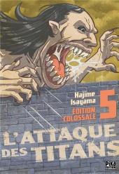 L'attaque des titans - Édition Colossale -5- Tome 5