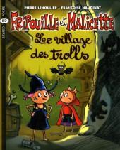 Fripouille et Malicette -5- Le village des trolls