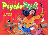 Psycho Park -4- Tout feu, tout flamme