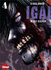 Igai : The Play Dead/Alive -4- Tome 4