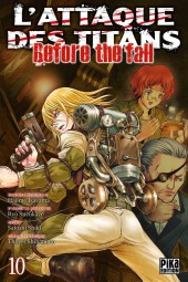 L'attaque des Titans - Before The Fall -10- Tome 10