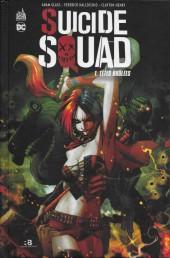 Suicide Squad -1a- Têtes brûlées