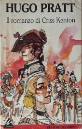 (AUT) Pratt, Hugo (en italien) -ITA- Il romanzo di Criss Kenton
