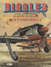 Biggles présente... -1- 16 avions de chasse de la IIe guerre mondiale