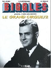 Biggles présente... -4- Le Grand Cirque/2