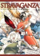 Stravaganza, la Reine au Casque de Fer -5- Tome 5