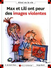 Ainsi va la vie (Bloch) -109- Max et Lili ont peur des images violentes