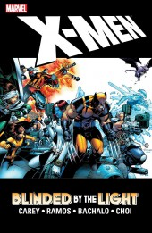 X-Men Vol.2 (Marvel comics - 1991) -INT- Blinded by the Light
