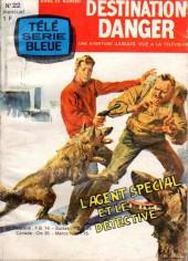 Télé série bleue (Les hommes volants, Destination Danger, etc.) -22- Destination Danger - L'agent spécial et le détective