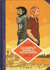 La petite Bédéthèque des Savoirs -18- Le Conflit israélo-palestinien - Deux peuples condamnés à cohabiter