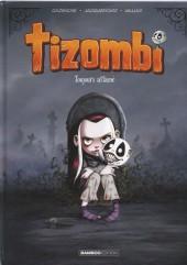 Tizombi -1- Toujours affamé