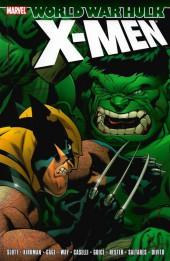 World War Hulk: X-Men (2007) -INT- World War Hulk: X-Men