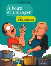À boire et à manger (Long/Martin) -4- À boire et à manger avec Sonia Ezgulian