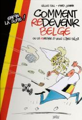 Comment devenir Belge - Comment redevenir Belge ou le rerester si vous l'êtes déjà