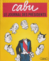 (AUT) Cabu - Le journal des présidents