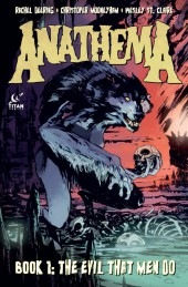 Anathema (2015) -1- Book 1: The Evil That Men Do