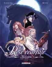 La rose écarlate - Missions -5- La Belle et le loup 1/2