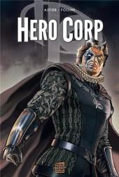 Hero Corp -3- Chroniques - Partie II