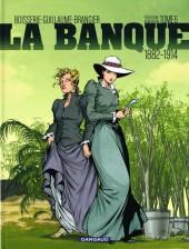 La banque -6- Troisième génération 1882-1914 : Le temps des colonies