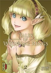 Tales of Wedding Rings -2- Tome 2