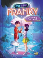 Franky -1- Un amour de robot