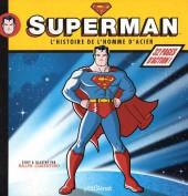 Superman - L'histoire de l'homme d'acier - Tome 1