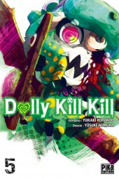 Dolly Kill Kill -5- Tome 5