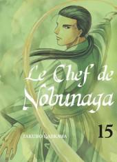 Le chef de Nobunaga -15- Tome 15