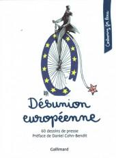 Cartooning for Peace - Désunion européenne