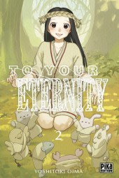 To Your Eternity -2- Tome 2