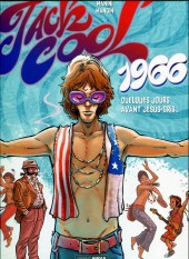 Jack Cool -1- 1966 - Quelques jours avant Jésus-Gris...