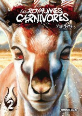 Les royaumes carnivores -2- Tome 2