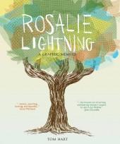 Rosalie Lightning: A Graphic Memoir (2016) - Rosalie Lightning: A Graphic Memoir