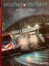 Michel Vaillant - Nouvelle saison -6ES- Rébellion