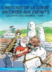 L'histoire de la Corse racontée aux enfants -1- La Corse des origines