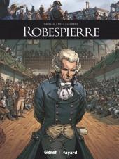 Ils ont fait l'Histoire -21- Robespierre