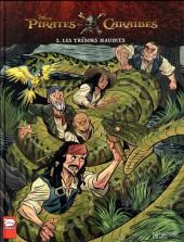 Pirates des Caraïbes -2- Les trésors maudits