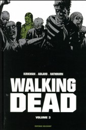 Walking Dead -INT03- Volume 3