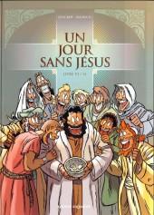 Un jour sans Jésus -6- Livre VI / VI
