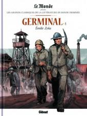 Les grands Classiques de la littérature en bande dessinée -12- Germinal - 1