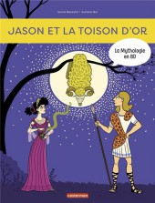 La mythologie en BD -8- Jason et la toison d'or