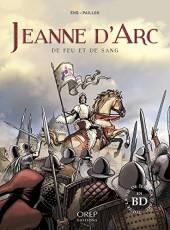 Jeanne d'Arc (Eho/Paillou) - De feu et de sang