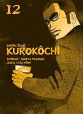 Inspecteur Kurokôchi -12- Tome 12