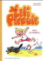 Lili Pirouli -4- Enfin les vacances !