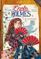 Les enquêtes d'Enola Holmes -4- Le secret de l'éventail