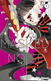 Masked Noise -7- Tome 7