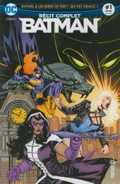 Batman - Récit Complet (DC Presse) -1- Batgirl & les Birds of Prey : Qui est Oracle ?
