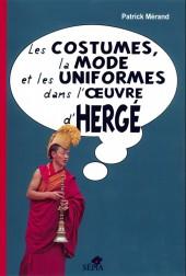 (AUT) Hergé - Les costumes, la mode et les uniformes dans l'œuvre d'Hergé