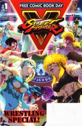 Free Comic Book Day 2017 - Street Fighter V: Wrestling Special
