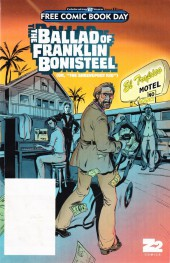Free Comic Book Day 2017 - The Ballad of Franklin Bonisteel (or, ''The Shreveport Kid'')